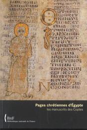 Pages chrétiennes d'Egypte ; les manuscrits des Coptes - Intérieur - Format classique