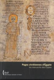 Pages chrétiennes d'Egypte ; les manuscrits des Coptes - Couverture - Format classique