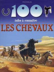 100 Infos A Connaitre ; Les Chevaux - Intérieur - Format classique