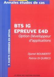 Annales études de cas ; bts ig, épreuve e4d ; option développeur d'applications - Couverture - Format classique