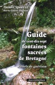 Guide de 117 fontaines sacrees de bretagne - Couverture - Format classique