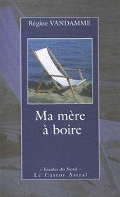 Ma Mere A Boire - Intérieur - Format classique