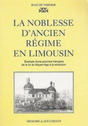 La Noblesse D'Ancien Regime En Limousin - Couverture - Format classique