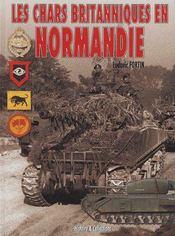 Les chars britanniques en Normandie - Couverture - Format classique