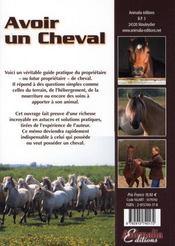 Avoir un cheval ; votre cheval et vous en harmonie ; guide pratique du propriétaire - 4ème de couverture - Format classique