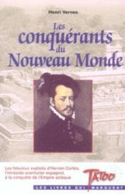 Les Conquerants Du Nouveau Monde - Couverture - Format classique