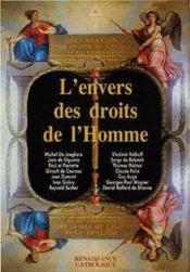 L'envers des droits de l'homme ; actes de IIe université d'été de Renaissance catholique, Mérigny, août 2013 - Couverture - Format classique