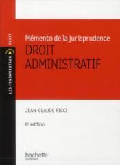 telecharger Memento de la jurisprudence – droit administratif (8e edition) livre PDF/ePUB en ligne gratuit