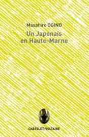 Un japonais en Haute-Marne - Couverture - Format classique