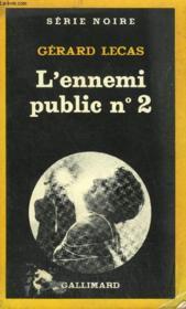 Collection : Serie Noire N° 1875 L'Ennemi Public N°2 - Couverture - Format classique