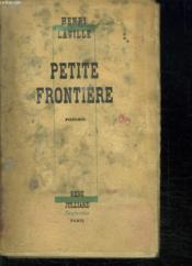 Petite Frontiere. - Couverture - Format classique