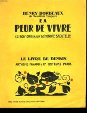 La Peur De Vivre. 42 Bois Originaux De Honore Broutelle. Le Livre De Demain N°57 - Couverture - Format classique
