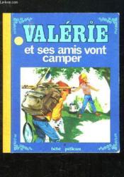 Valerie Et Ses Amis Vont Camper. - Couverture - Format classique