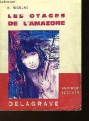 Les Otages De L'Amazone - Couverture - Format classique