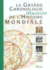 La Grande Chronologie Illustree De L'Histoire Mondiale - Intérieur - Format classique