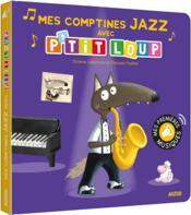 P'tit Loup ; mes comptines jazz - Couverture - Format classique