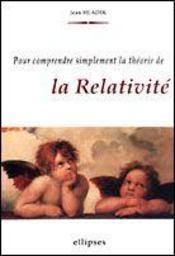 Pour Comprendre Simplement La Theorie De La Relativite - Intérieur - Format classique