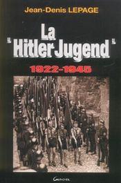 La Hitler Jugend - 1922-1945 - Intérieur - Format classique