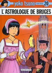 Yoko Tsuno T.20 ; l'astrologue de Bruges - Intérieur - Format classique