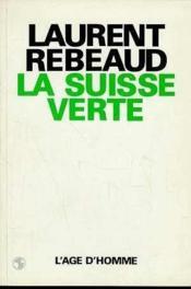 La Suisse Verte - Couverture - Format classique