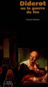 Diderot La Guerre Du Feu - Couverture - Format classique
