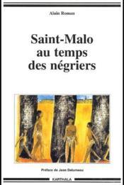 Saint-Malo au temps des négriers - Couverture - Format classique