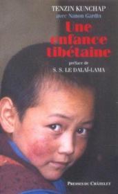 Une enfance tibétaine - Couverture - Format classique
