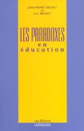 Les Paradoxes En Education - Couverture - Format classique