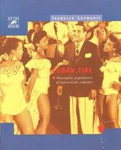 Cuban fire ; musiques populaires d'expression cubaine - Intérieur - Format classique