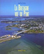 La Bretagne Vue Du Pont - Intérieur - Format classique