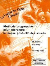 Méthode progressive pour apprendre la langue gestuelle des sourds - Couverture - Format classique