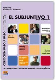El Subjuntivo 1 Nivel Intermedio - Couverture - Format classique