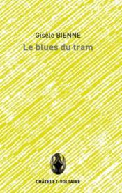 Le blues du tram - Couverture - Format classique