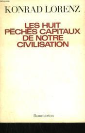 Les Huit Peches Capitaux De Notre Civilisation. - Couverture - Format classique
