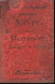 Nievre. Dictionnaire, Annuaire Et Album. - Couverture - Format classique