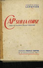 Cap Sur La Corse. - Couverture - Format classique