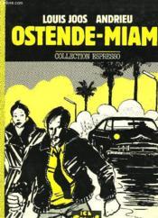Ostende-Miami - Couverture - Format classique
