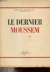 Le Dernier Moussem. - Couverture - Format classique