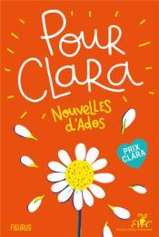 Pour Clara ; nouvelles d'ados - Couverture - Format classique