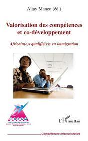 Valorisation des compétences et co-développement ; africain(e)s qualifié(e)s en immigration - Intérieur - Format classique