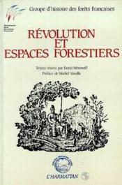 Révolution et espaces forestiers - Couverture - Format classique