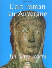 L'art roman en auvergne, un autre regard - Intérieur - Format classique