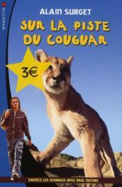 Sur la piste du cougar ; sauvez les animaux avec Paul Nature t.5 - Couverture - Format classique
