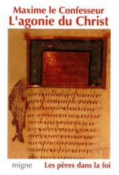 L'agonie du christ - Couverture - Format classique