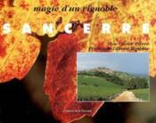 Sancerre, Magie D'Un Vignoble - Couverture - Format classique