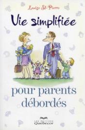 Vie simplifiée pour parents débordés - Couverture - Format classique