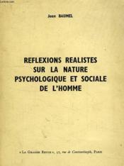 Reflexions Realistes Sur La Nature Psychologique Et Sociale De L'Homme - Couverture - Format classique