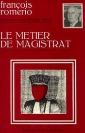 Le métier de magistrat, entretiens avec robert hervet - Couverture - Format classique