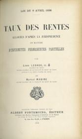 Loi Du 9 Avril 1898 Taux Des Rentes Allouees D'Apres La Jurisprudence En Matiere D'Infirmites Permanentes Et Partielles - Couverture - Format classique