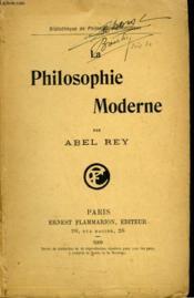 La Philosophie Moderne. Collection : Bibliotheque De Philosophie Scientifique. - Couverture - Format classique